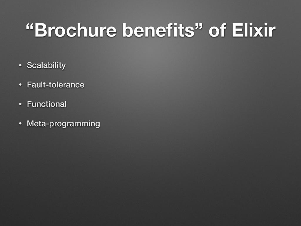 """Brochure benefits"" of Elixir • Scalability • Fa..."