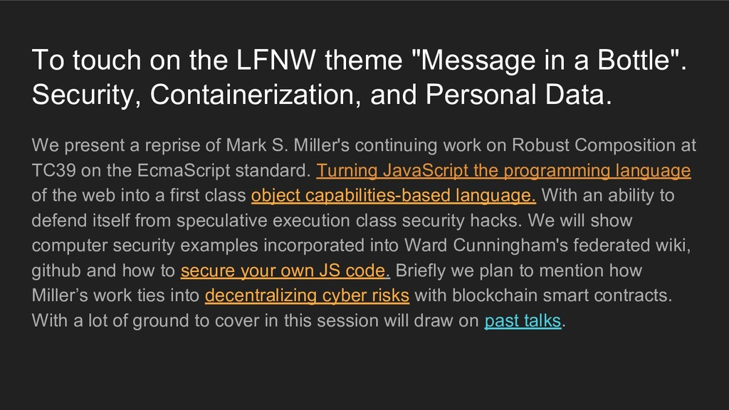"""To touch on the LFNW theme """"Message in a Bottle..."""