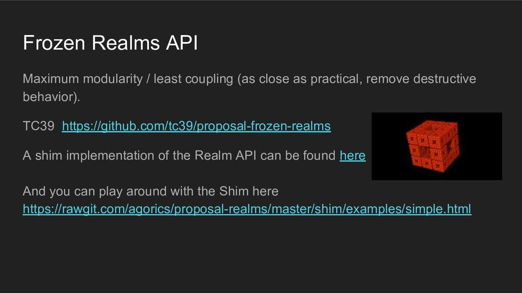Frozen Realms API Maximum modularity / least co...