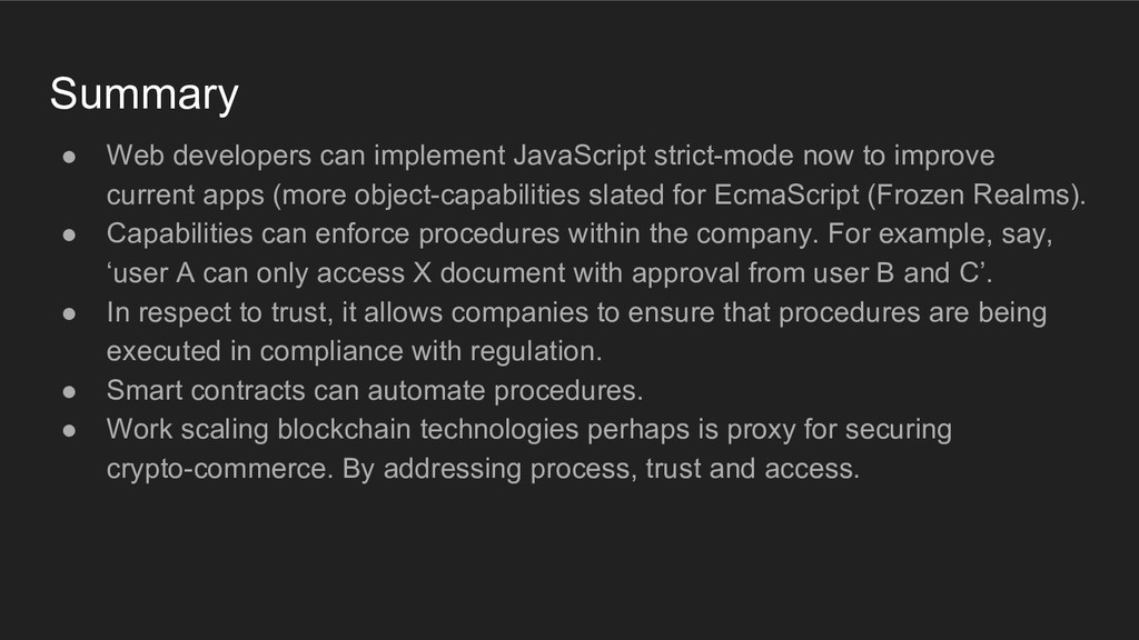Summary ● Web developers can implement JavaScri...