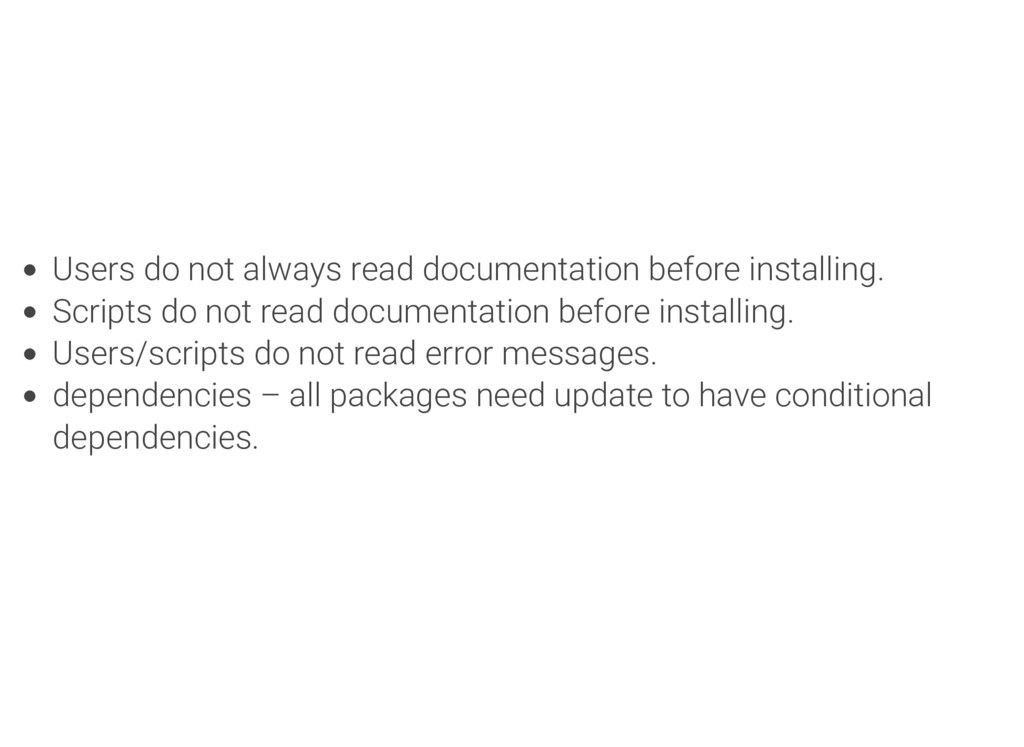 Users do not always read documentation before i...