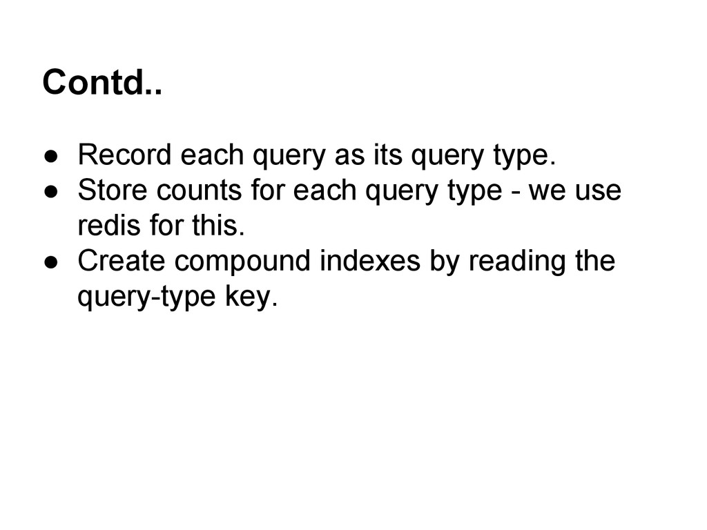 Contd.. ● Record each query as its query type. ...