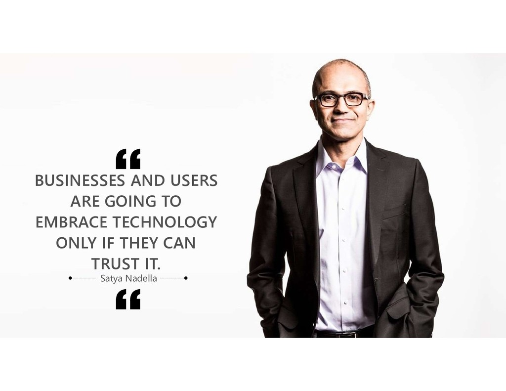 BUSINESSES AND USERS ARE GOING TO EMBRACE TECHN...