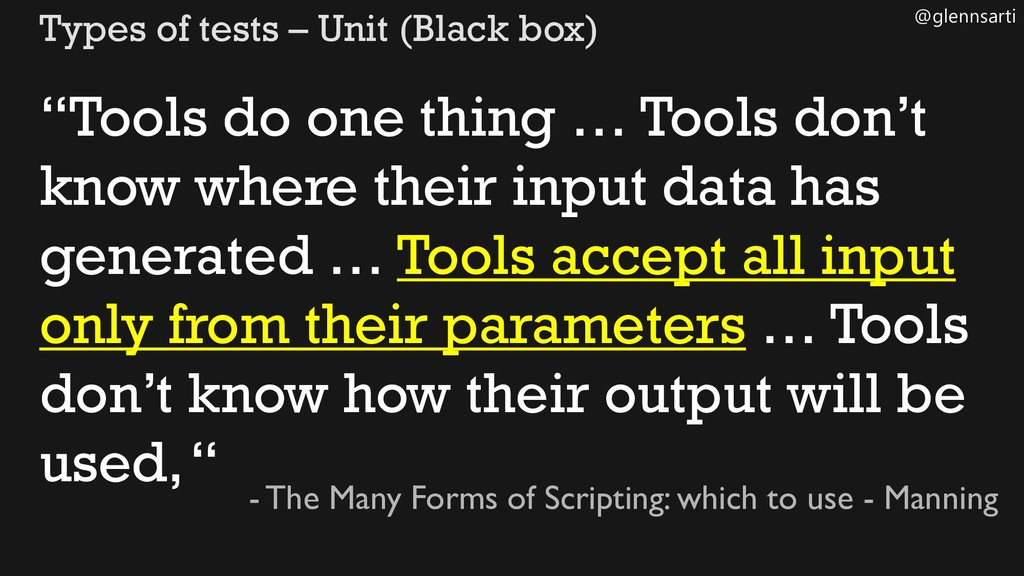 "@glennsarti Types of tests – Unit (Black box) ""..."