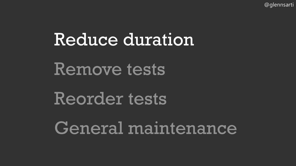 @glennsarti Reduce duration Remove tests Reorde...