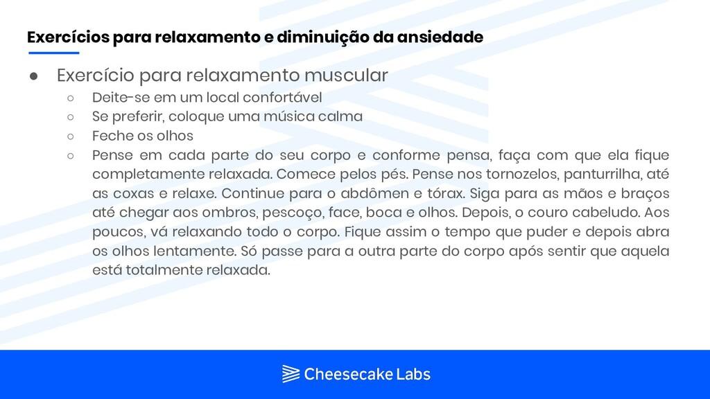 ● Exercício para relaxamento muscular ○ Deite-s...