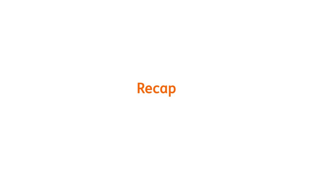 Recap 19
