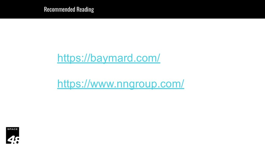 https://baymard.com/ https://www.nngroup.com/ R...