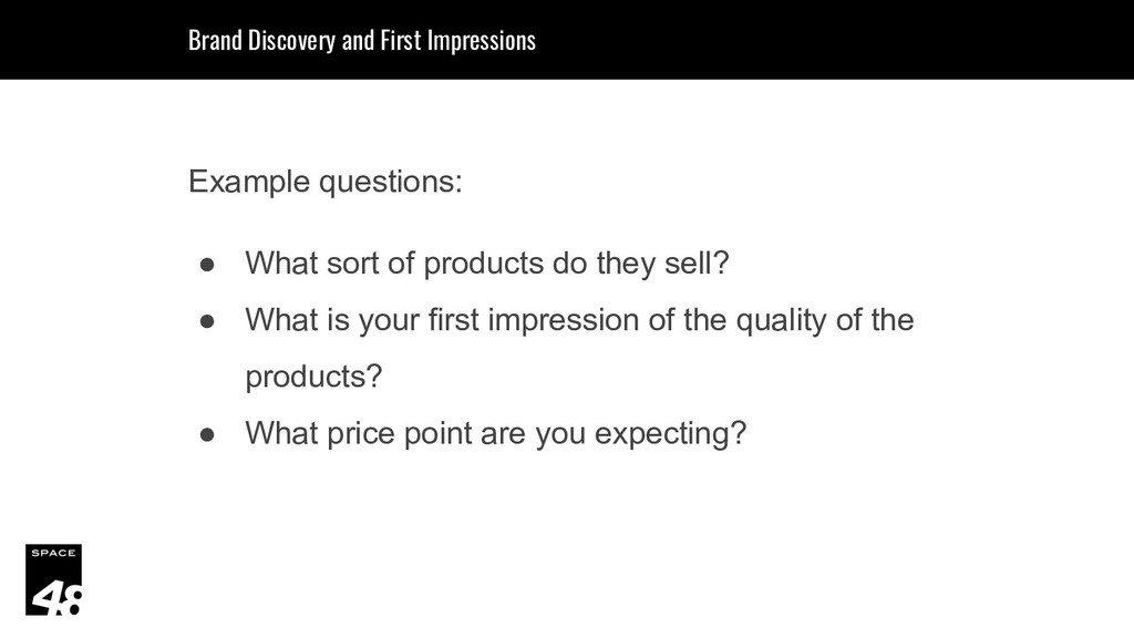 Example questions: ● What sort of products do t...