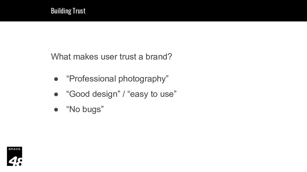 """What makes user trust a brand? ● """"Professional ..."""