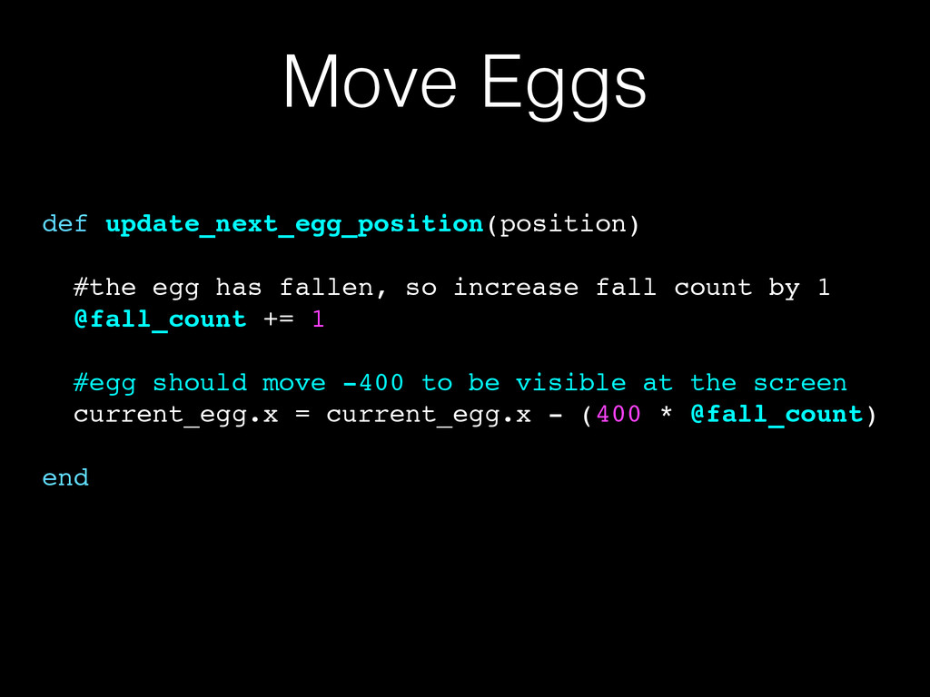Move Eggs def update_next_egg_position(position...