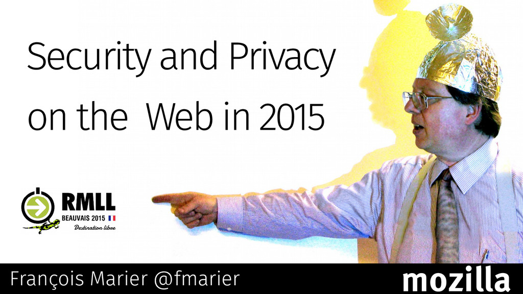 Security and Privacy on the Web in 2015 Françoi...