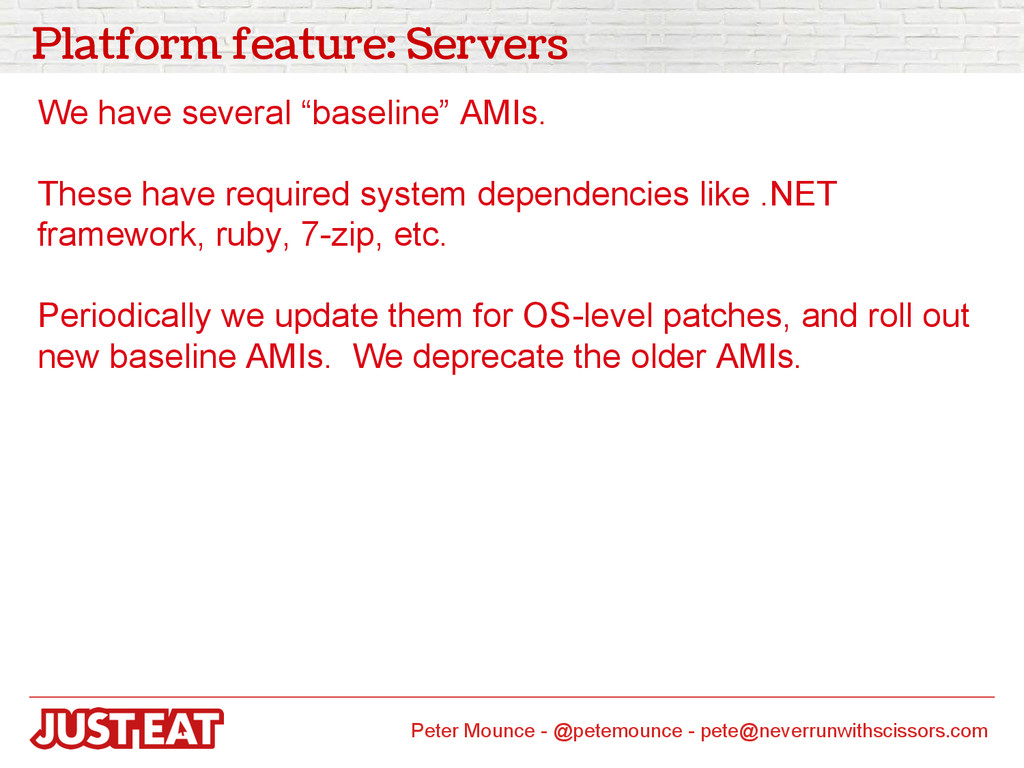 "Platform feature: Servers We have several ""base..."