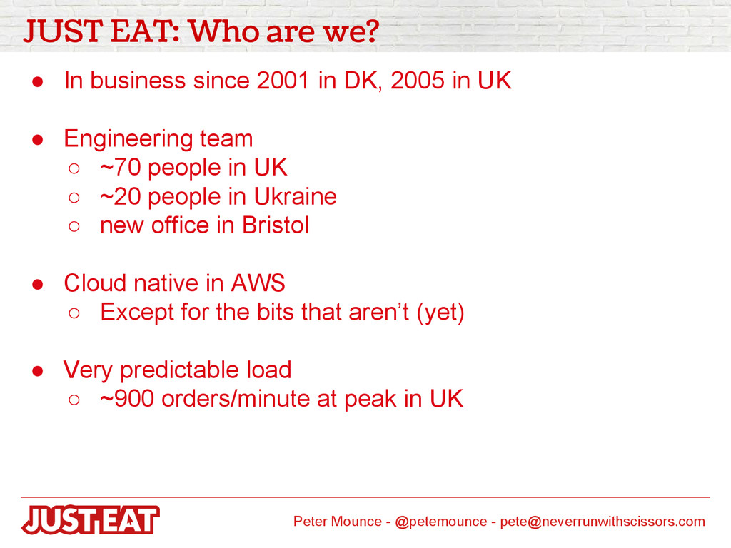 JUST EAT: Who are we? ● In business since 2001 ...