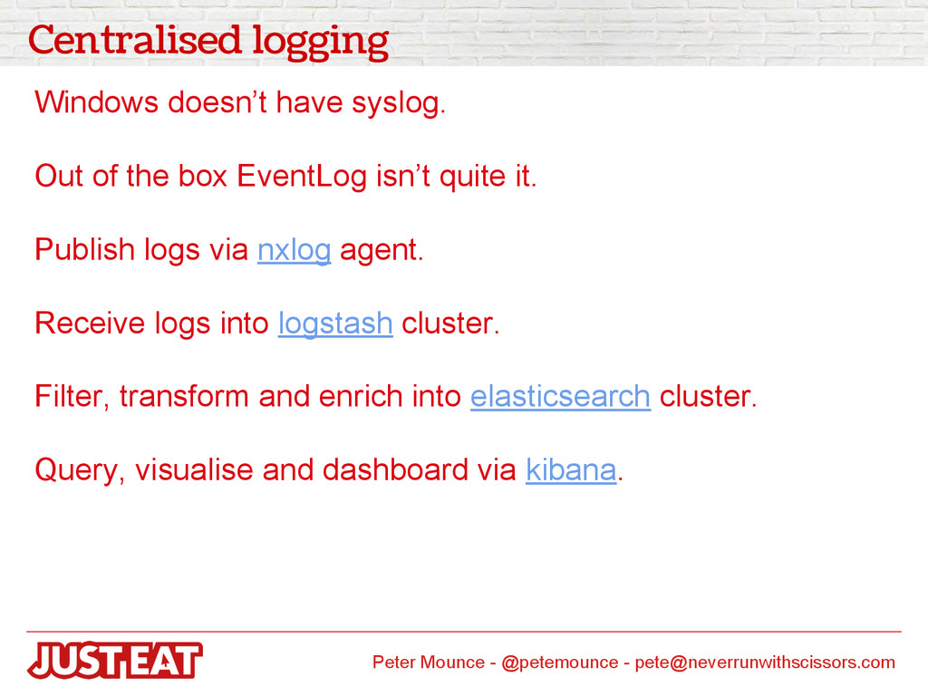 Centralised logging Windows doesn't have syslog...