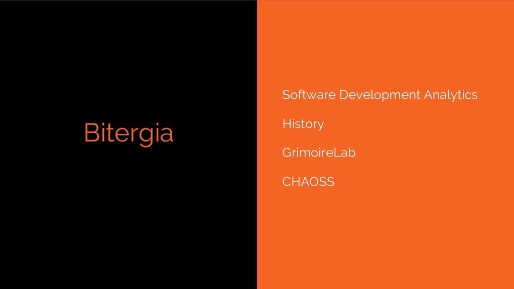 Bitergia Software Development Analytics History...