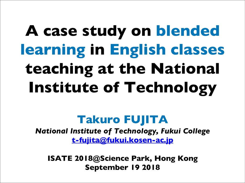 A case study on blended learning in English cla...