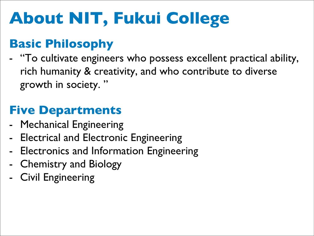 """About NIT, Fukui College Basic Philosophy - """"To..."""