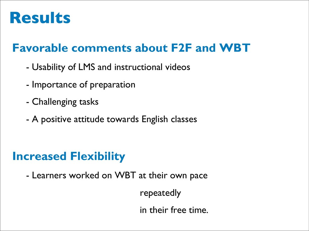 Results Favorable comments about F2F and WBT - ...
