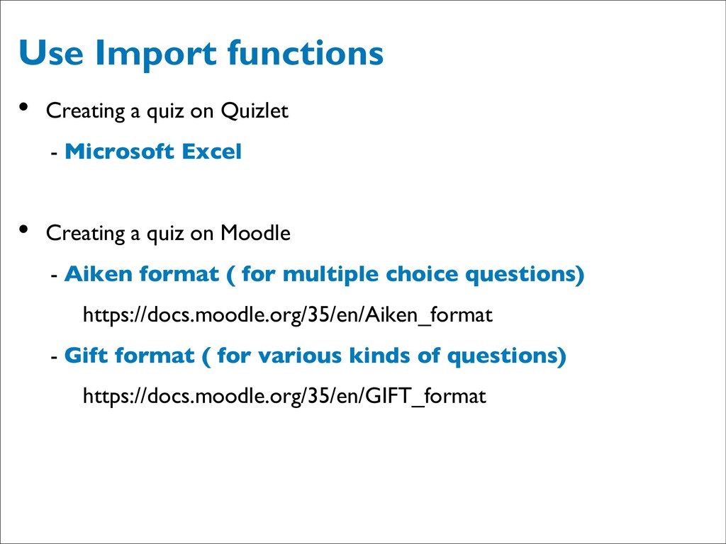Use Import functions • Creating a quiz on Quizl...