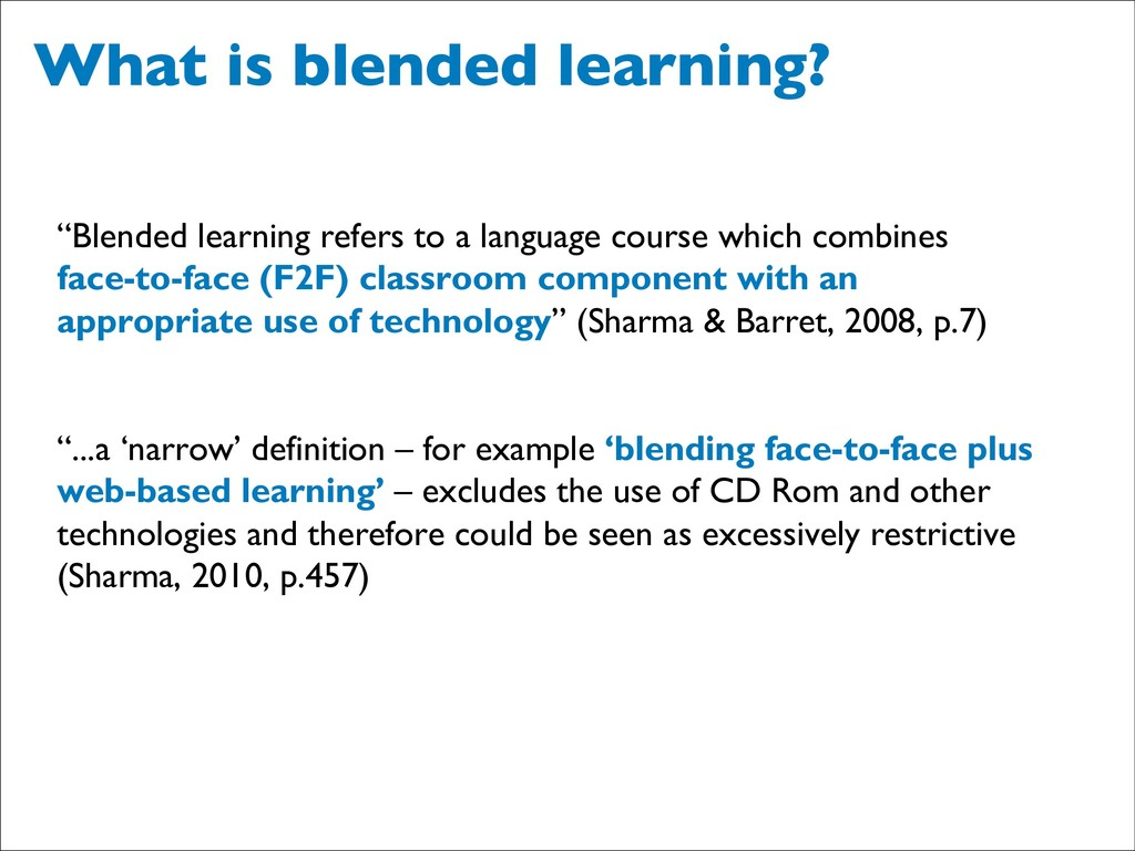 """What is blended learning? """"Blended learning ref..."""