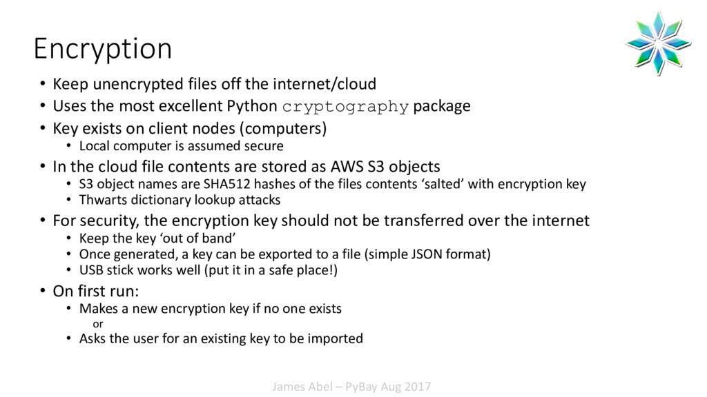 James Abel – PyBay Aug 2017 Encryption • Keep u...