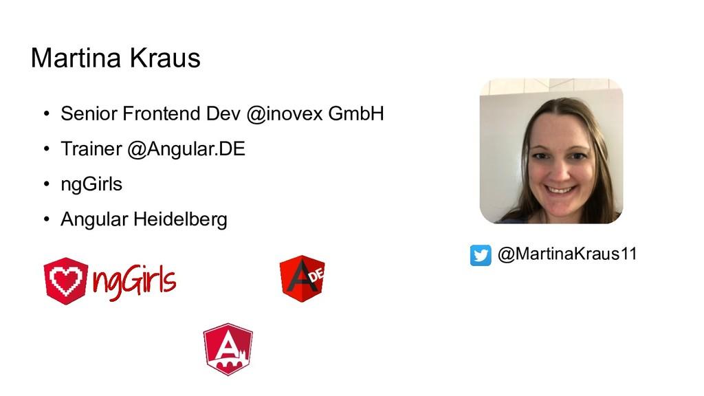 @MartinaKraus11 • Senior Frontend Dev @inovex G...