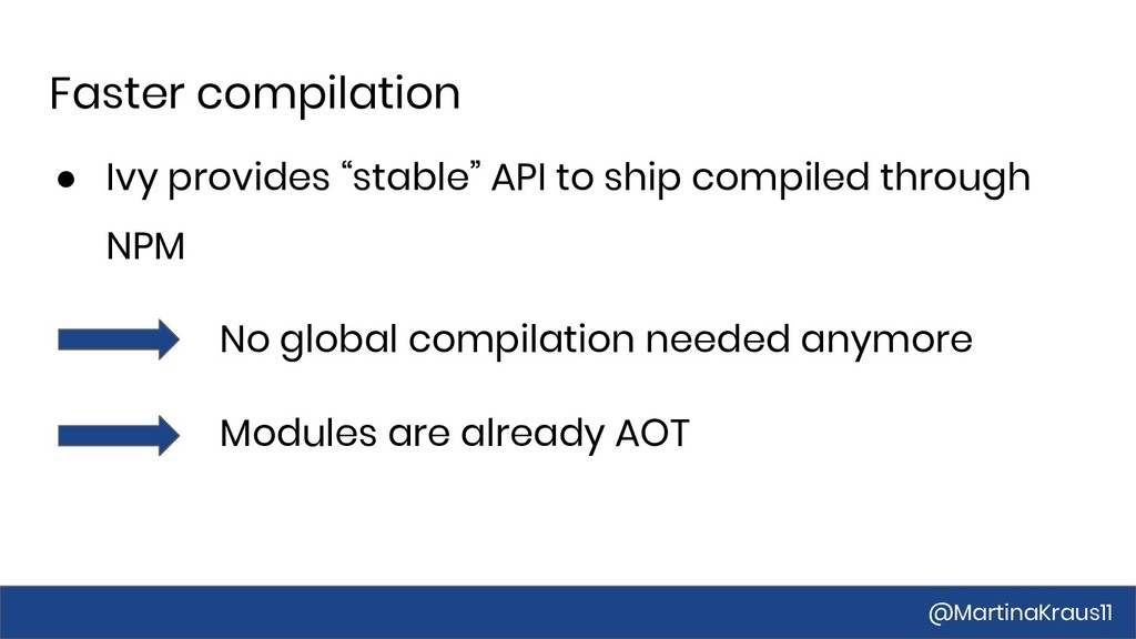"Faster compilation ● Ivy provides ""stable"" API ..."