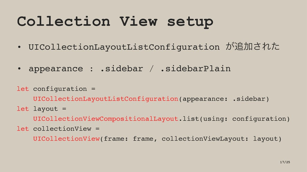 Collection View setup • UICollectionLayoutListC...