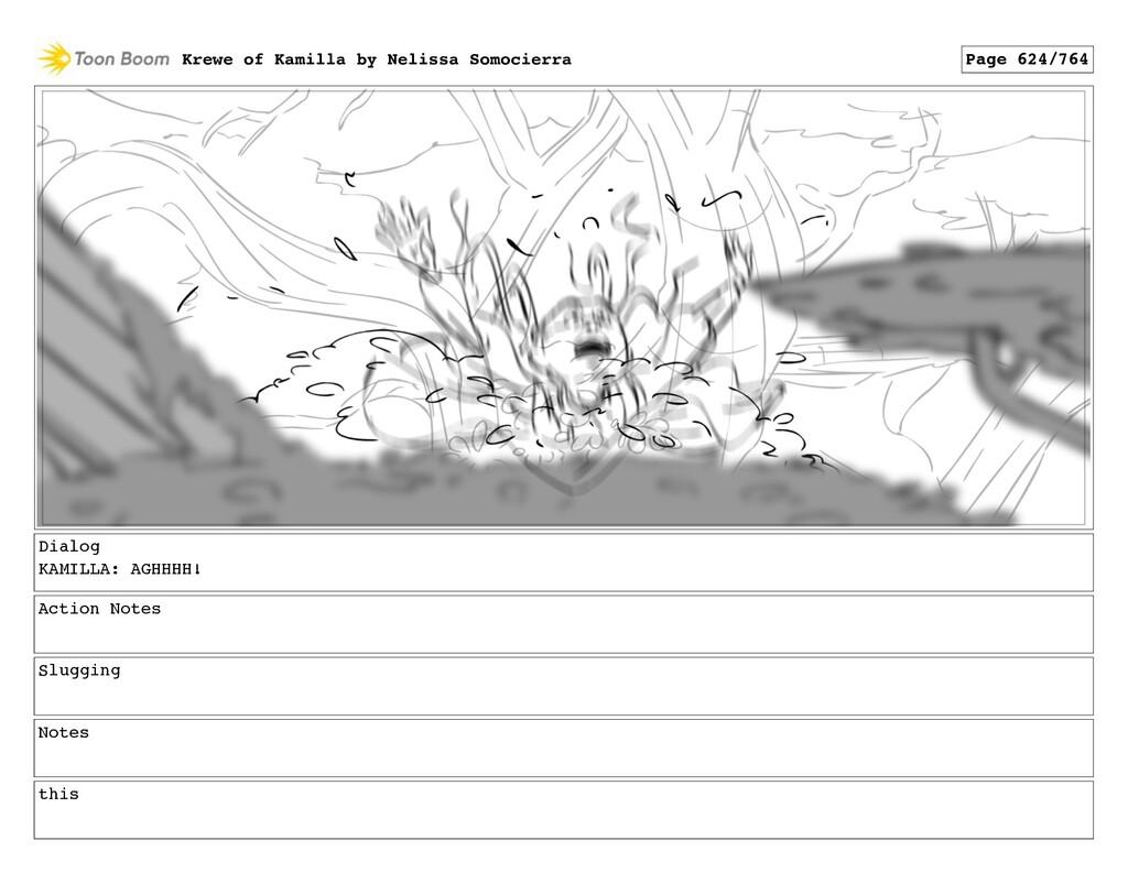 Dialog KAMILLA: AGHHHH! Action Notes Slugging N...