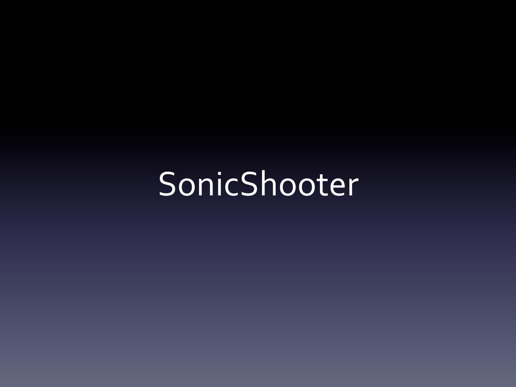 SonicShooter