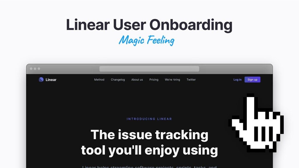 Linear User Onboarding Magic Feeling