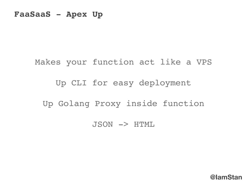 @IamStan FaaSaaS - Apex Up Makes your function ...