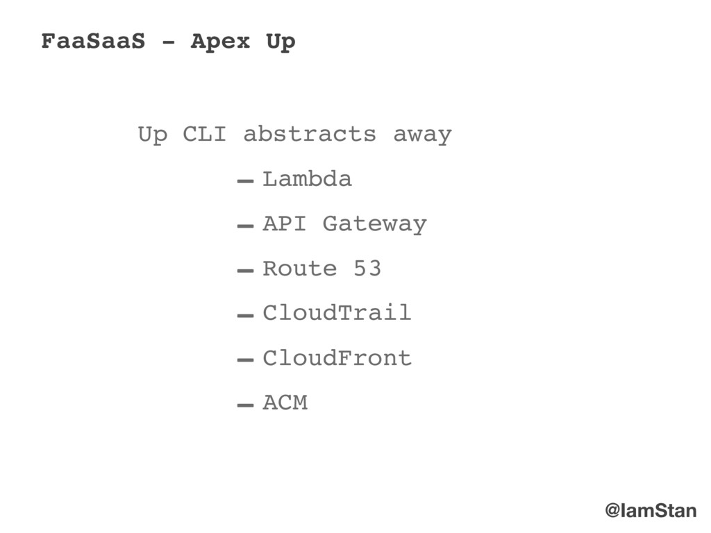 @IamStan FaaSaaS - Apex Up Up CLI abstracts awa...