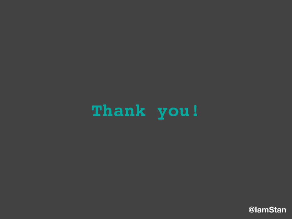 @IamStan Thank you!