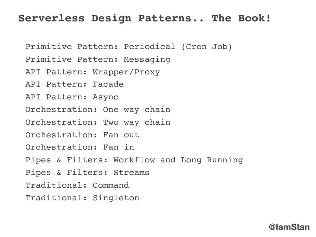 @IamStan Primitive Pattern: Periodical (Cron Jo...
