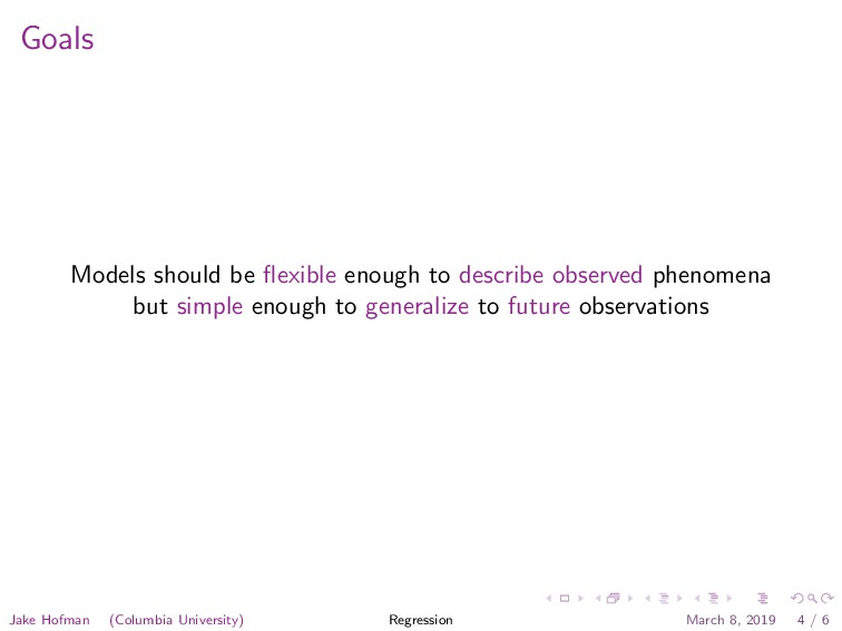Goals Models should be flexible enough to descri...