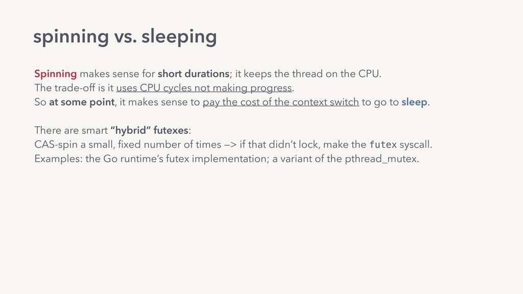 spinning vs. sleeping Spinning makes sense for ...