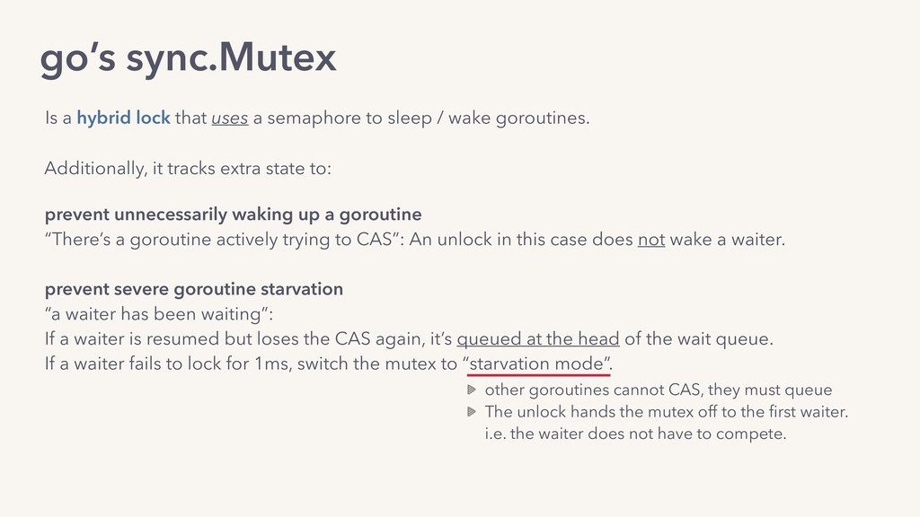 go's sync.Mutex Additionally, it tracks extra s...
