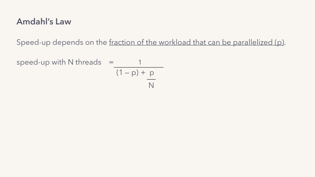 Amdahl's Law Speed-up depends on the fraction o...