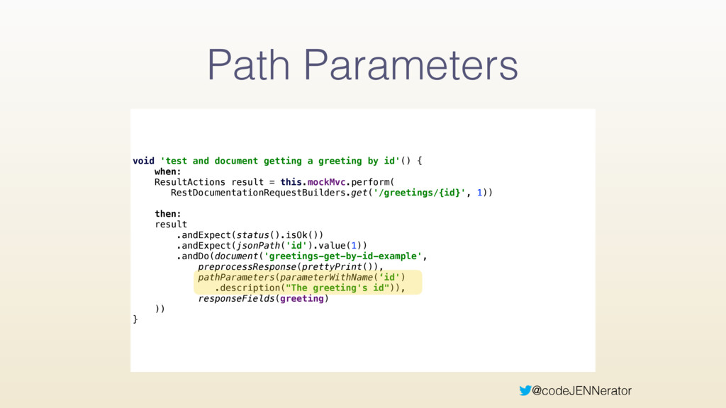 @codeJENNerator Path Parameters void 'test and ...