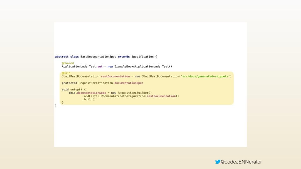 @codeJENNerator abstract class BaseDocumentatio...
