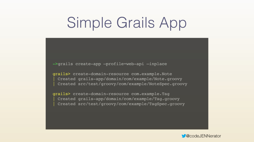@codeJENNerator Simple Grails App ->grails crea...