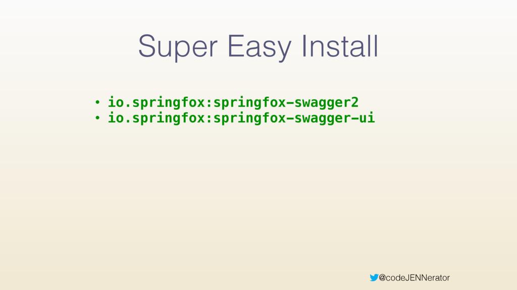 @codeJENNerator Super Easy Install • io.springf...