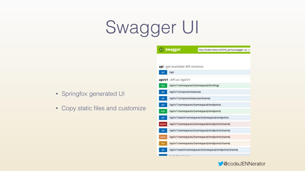 @codeJENNerator Swagger UI • Springfox generate...