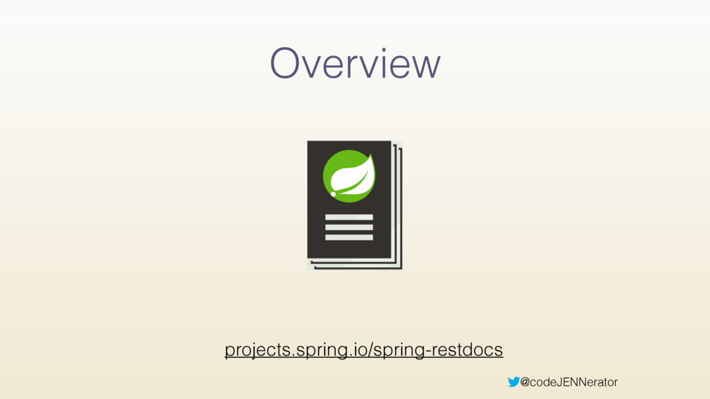 @codeJENNerator Overview projects.spring.io/spr...