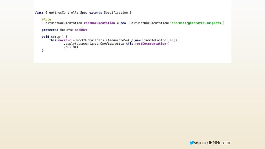 @codeJENNerator class GreetingsControllerSpec e...