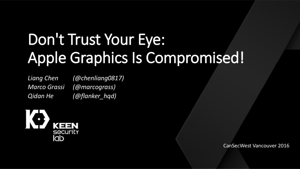 Don't Trust Your Eye: Apple Graphics Is Comprom...