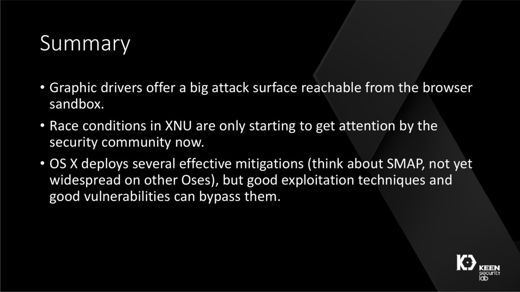 Summary • Graphic drivers offer a big attack su...