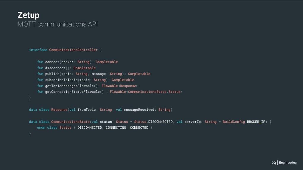 Zetup MQTT communications API interface Communi...